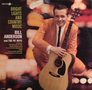 <i>Bright Lights and Country Music</i> 1965 studio album by Bill Anderson and the Po Boys