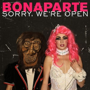 <i>Sorry, Were Open</i> (album) 2012 studio album by Bonaparte