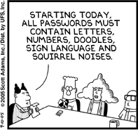 Announcement of changes in company password policy. From left: the Pointy-Haired Boss, Dilbert, Alice, and Wally (Pub. 10. Sept 2005)
