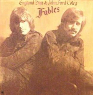 <i>Fables</i> (England Dan & John Ford Coley album) 1972 studio album by England Dan & John Ford Coley