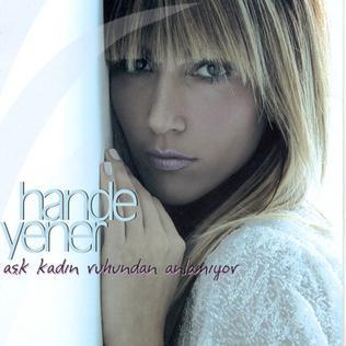 <i>Aşk Kadın Ruhundan Anlamıyor</i> album by Hande Yener