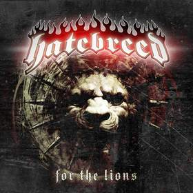 <i>For the Lions</i> 2009 studio album by Hatebreed