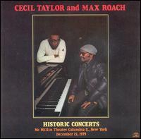 <i>Historic Concerts</i> 1984 live album by Cecil Taylor & Max Roach