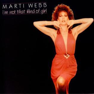 <i>Im Not That Kind of Girl</i> 1983 studio album by Marti Webb