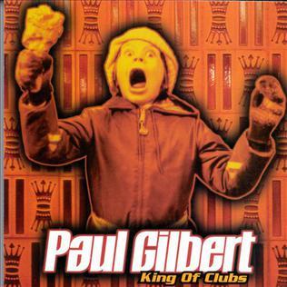 <i>King of Clubs</i> (album) 1998 studio album by Paul Gilbert