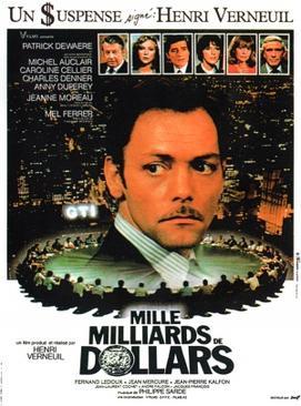 Mille milliards de dollars dans Film Mille_milliards_de_dollars