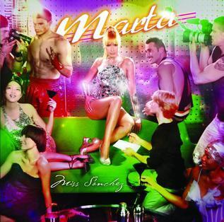 <i>Miss Sánchez</i> 2007 studio album by Marta Sanchez