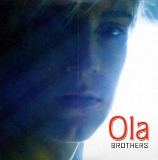 Brothers (Ola song) 2006 song by Ola Svensson