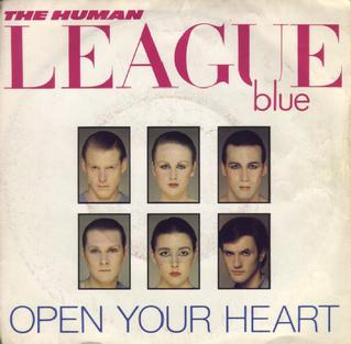 Open Your Heart (The Human League song) 1981 single by The Human League