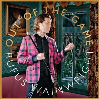 <i>Out of the Game</i> 2012 studio album by Rufus Wainwright