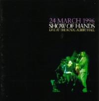 <i>Live at the Royal Albert Hall</i> (Show of Hands album) 1996 live album by Show of Hands