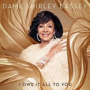 <i>I Owe It All to You</i> (album) 2020 studio album by Shirley Bassey