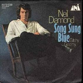 Song Sung Blue 1972 single by Neil Diamond