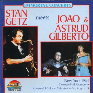 Stan Getz Getz - João Gilberto Gilberto The Girl From Ipanema - The Very Best Of Getz-Gilberto