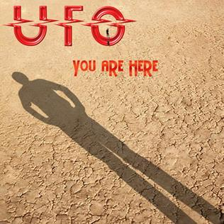 <i>You Are Here</i> (UFO album) album by rock band UFO
