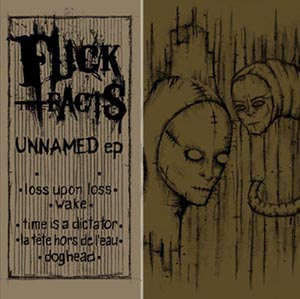 <i>Unnamed EP</i> 2010 EP by Fuck the Facts