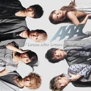 Aitai Riyū / Dream After Dream (Yume Kara Sameta Yume) 2010 single by AAA
