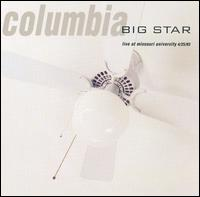 <i>Columbia: Live at Missouri University</i> 1993 live album by Big Star