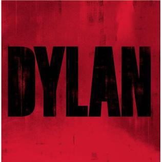 <i>Dylan</i> (2007 album) 2007 greatest hits album by Bob Dylan