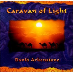 <i>Caravan of Light</i> 2000 studio album by David Arkenstone
