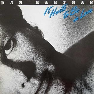 <i>It Hurts to Be in Love</i> (album) 1981 studio album by Dan Hartman