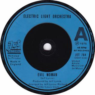 Evil Woman (Electric Light Orchestra song) 1975 single by Electric Light Orchestra