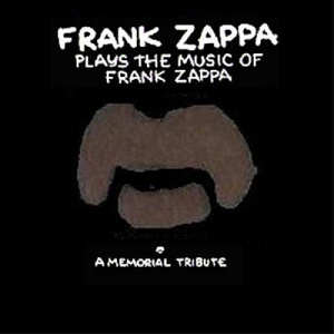 Frank Zappa Plays the Music of Frank Zappa: A ...