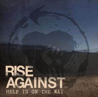 Help Is on the Way song by American punk rock band Rise Against