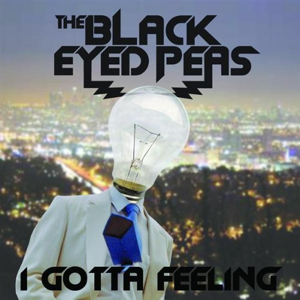 I Gotta Feeling single by The Black Eyed Peas