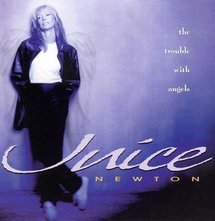 <i>The Trouble with Angels</i> (Juice Newton album) 1998 studio album by Juice Newton