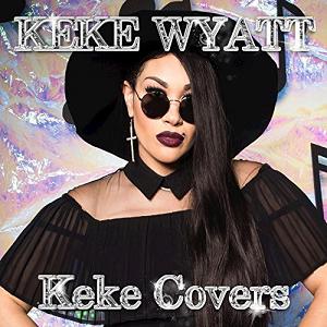 <i>Keke Covers</i> 2017 studio album by Keke Wyatt