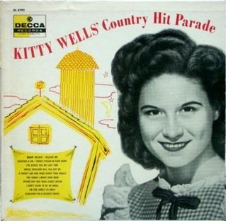 Wells' 1956 LP album, Country Hit Parade. She was the first female country singer to release an LP of her own. Kitty Wells-Hit Parade.jpg