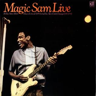 <i>Magic Sam Live</i> 1981 live album by Magic Sam