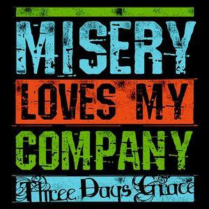 Misery Loves My Company 2013 single by Three Days Grace