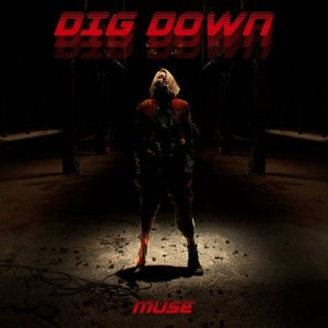 Dig Down 2017 song by Muse