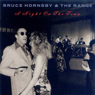 <i>A Night on the Town</i> (Bruce Hornsby album) 1990 studio album by Bruce Hornsby and the Range