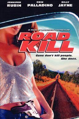 Road Kill 1999 Film Wikipedia