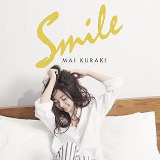 <i>Smile</i> (Mai Kuraki album) 2017 studio album by Mai Kuraki