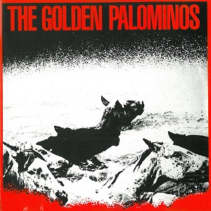 <i>The Golden Palominos</i> (album) 1983 studio album by The Golden Palominos