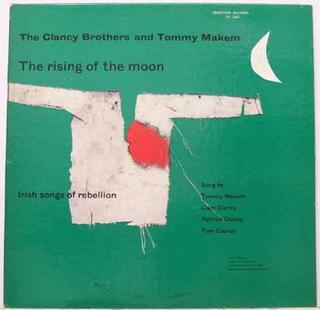 <i>The Rising of the Moon</i> (album) 1956 studio album by The Clancy Brothers and Tommy Makem