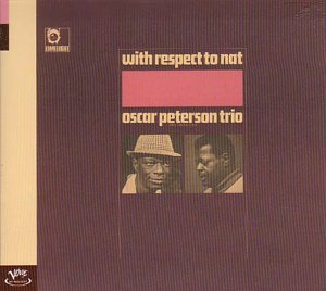 <i>With Respect to Nat</i> 1965 studio album by Oscar Peterson