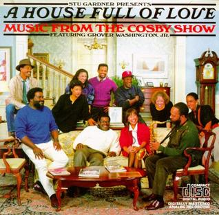 <i>A House Full of Love: Music from The Cosby Show</i>