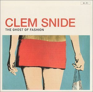 <i>The Ghost of Fashion</i> 2001 studio album by Clem Snide