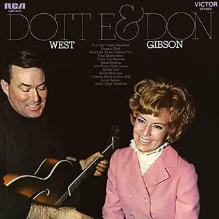 <i>Dottie and Don</i> 1969 studio album by Don Gibson and Dottie West