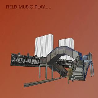 <i>Field Music Play...</i> 2012 compilation album by Field Music