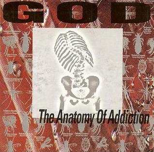 <i>The Anatomy of Addiction</i> 1994 studio album by God