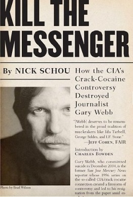 nonfiction book by Nick Schou about investigative reporter Gary Webb