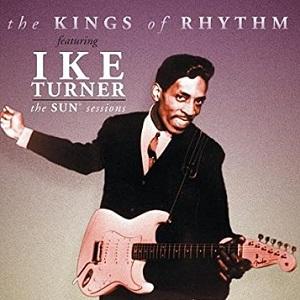 <i>The Sun Sessions</i> (Ike Turners Kings of Rhythm album) 2001 compilation album by Ike Turner & the Kings of Rhythm