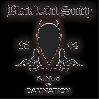 <i>Kings of Damnation 98–04</i> 2005 greatest hits album by Black Label Society