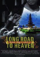 <i>Long Road to Heaven</i> 2007 Indonesian film